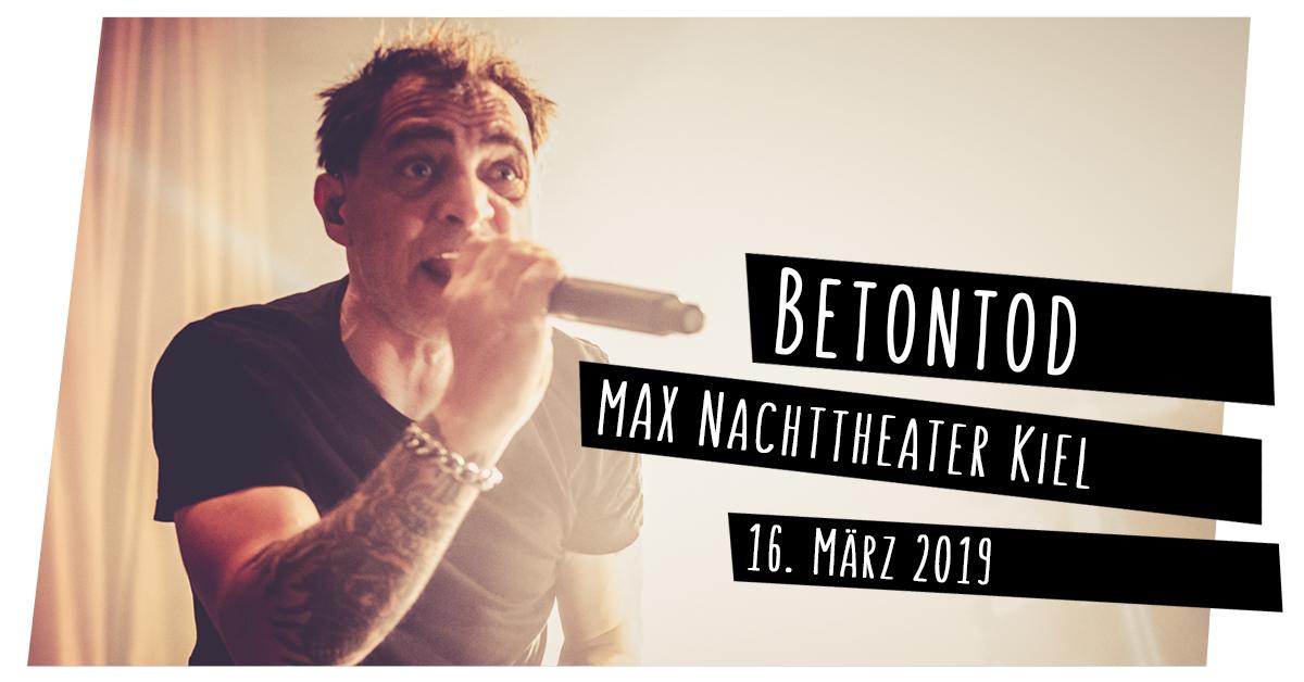 Betontod im MAX Nachttheater in Kiel