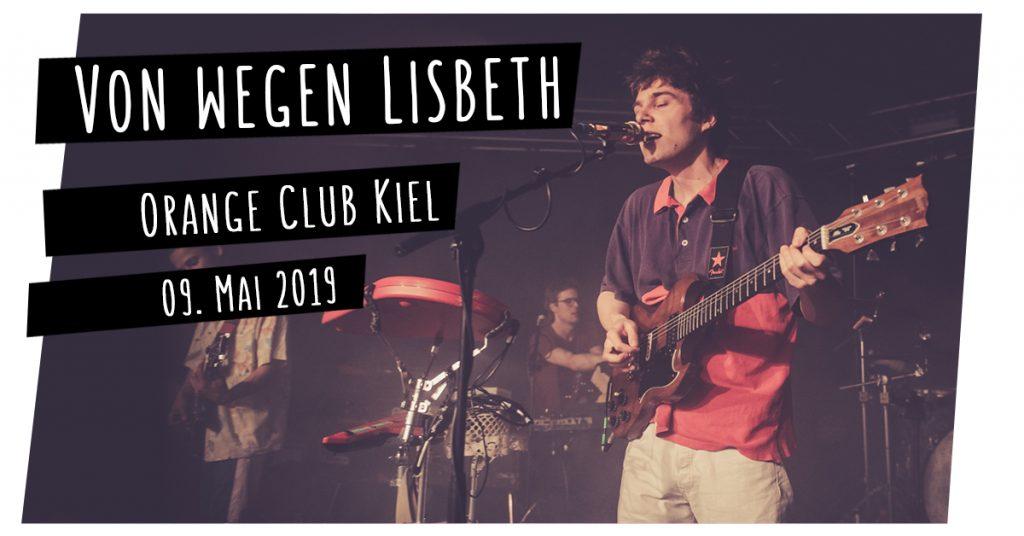 Von wegen Lisbeth live in Kiel