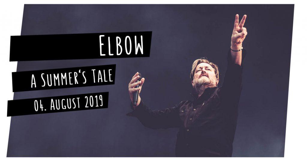 Elbow auf dem Summer's Tale