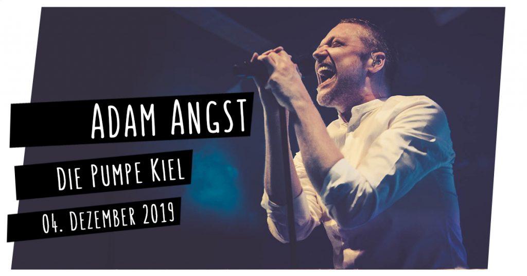 Adam Angst live in Kiel