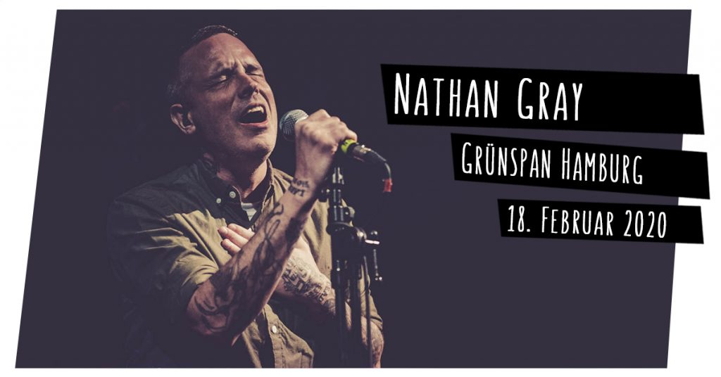 Nathan Gray live in Hamburg